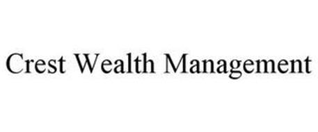 CREST WEALTH MANAGEMENT