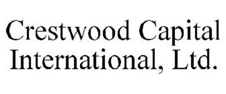 CRESTWOOD CAPITAL INTERNATIONAL, LTD.