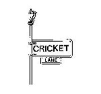 CRICKET LANE