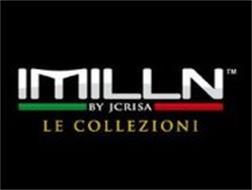 IMILLN BY JCRISA LE COLLEZIONI