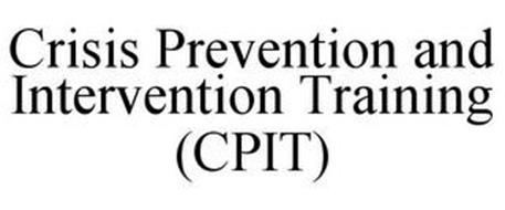CRISIS PREVENTION AND INTERVENTION TRAINING (CPIT)
