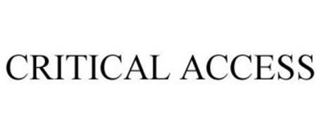 CRITICAL ACCESS