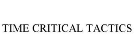 TIME CRITICAL TACTICS