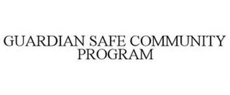 GUARDIAN SAFE COMMUNITY PROGRAM