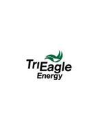 TRI EAGLE ENERGY