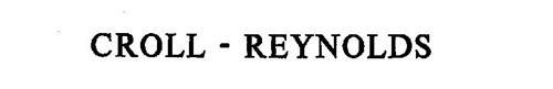 CROLL- REYNOLDS