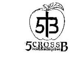 5 CROSS B RANCH & ENTERPRISES