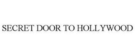 SECRET DOOR TO HOLLYWOOD
