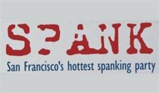 SPANK SAN FRANCISCO'S HOTTEST SPANKING PARTY