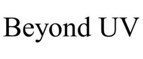 BEYOND UV