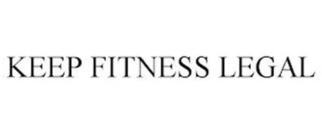 KEEP FITNESS LEGAL