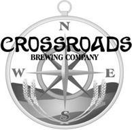 CROSSROADS BREWING COMPANY N E S W