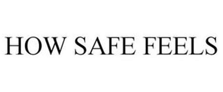 HOW SAFE FEELS