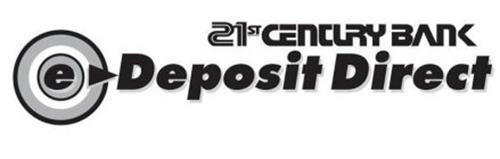 21ST CENTURY BANK E DEPOSIT DIRECT