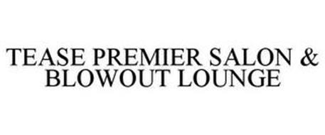 TEASE PREMIER SALON & BLOWOUT LOUNGE