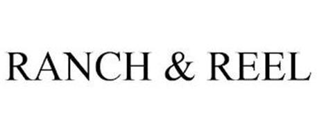 RANCH & REEL