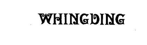 WHINGDING