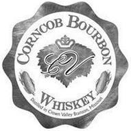 CV CORNCOB BOURBON WHISKEY DISTILLED IN CROWN VALLEY BRANSON MISSOURI