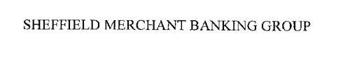 SHEFFIELD MERCHANT BANKING GROUP