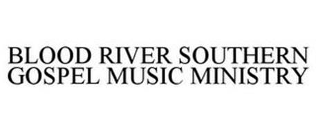 BLOOD RIVER SOUTHERN GOSPEL MUSIC MINISTRY