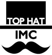 TOP HAT IMC