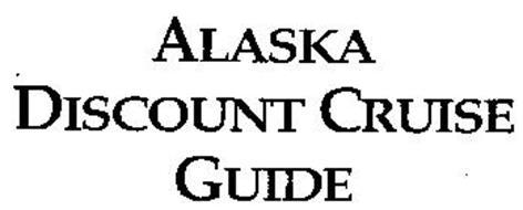 ALASKA DISCOUNT CRUISE GUIDE