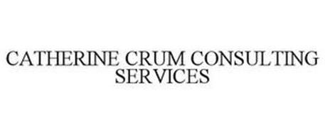 CATHERINE CRUM CONSULTING SERVICES