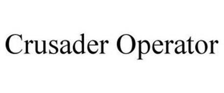 CRUSADER OPERATOR