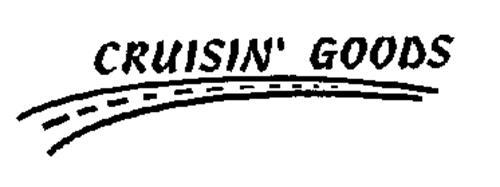 CRUISIN' GOODS