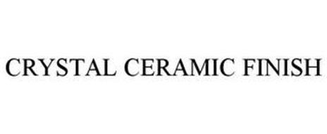 CRYSTAL CERAMIC FINISH