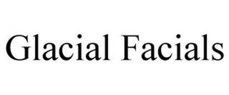 GLACIAL FACIALS