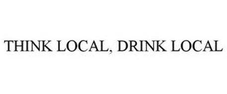 THINK LOCAL, DRINK LOCAL