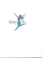 SL SKINNY LIFE