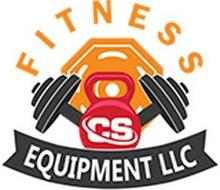 CS FITNESS EQUIPMENT LLC