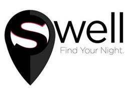SWELL FIND YOUR NIGHT.