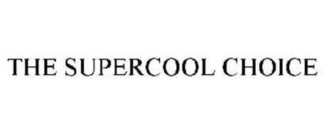 THE SUPERCOOL CHOICE
