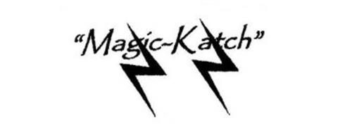 """MAGIC-KATCH"""