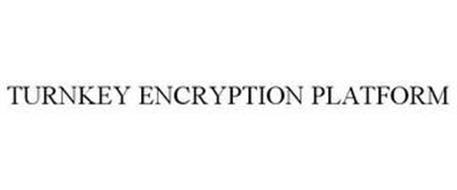 TURNKEY ENCRYPTION PLATFORM