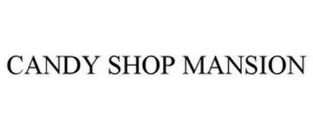 CANDY SHOP MANSION