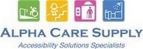 ALPHA CARE SUPPLY ACCESSIBILITY SOLUTIONS SPECIALISTS