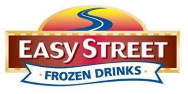 EASY STREET FROZEN DRINKS