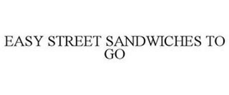 EASY STREET SANDWICHES TO GO