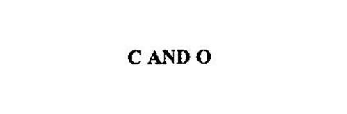 C AND O