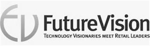 FV FUTUREVISION TECHNOLOGY VISIONARIES MEET RETAIL LEADERS