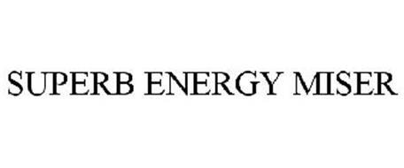 SUPERB ENERGY MISER
