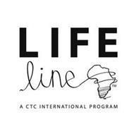 LIFE LINE A CTC INTERNATIONAL PROGRAM