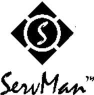 S SERVMAN