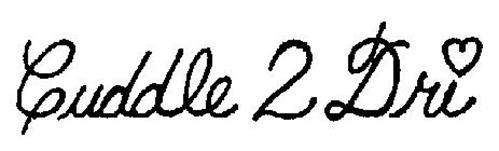 CUDDLE 2 DRI