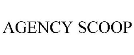 AGENCY SCOOP