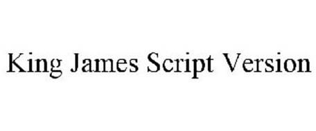 KING JAMES SCRIPT VERSION